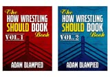 The How Wrestling Should (2 Book Series)