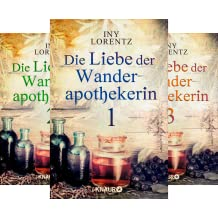 Die Liebe der Wanderapothekerin (Reihe in 6 Bänden)