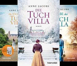 Die Tuchvilla Saga (Reihe in 3 Bänden) von  Anne Jacobs