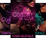 This Couldn't Be Love (3 Book Series)