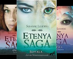 Etenya Saga (Reihe in 3 Bänden) von  Susanne Leuders