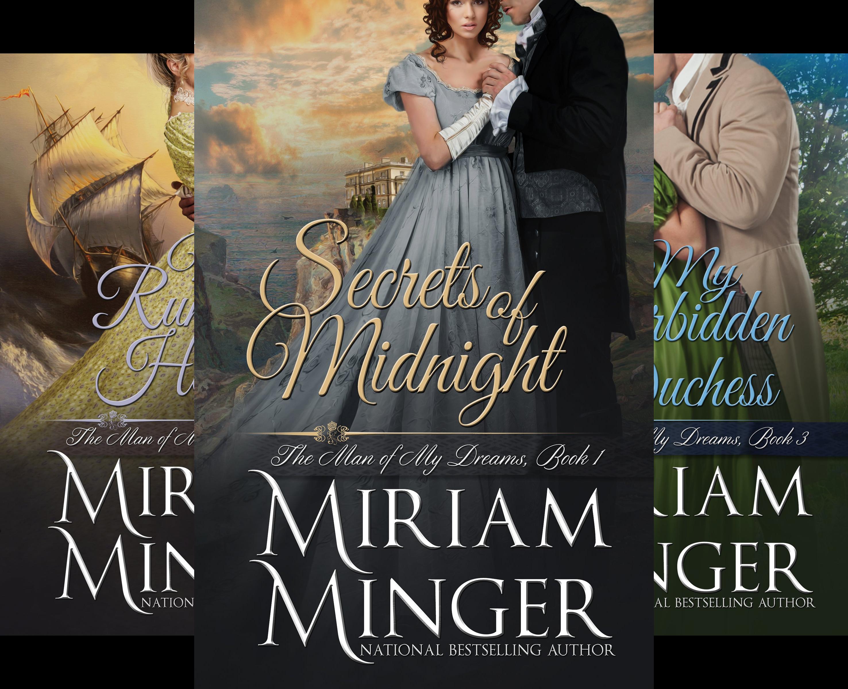 The Man of My Dreams (4 Book Series) (Miriam Minger Ebooks)