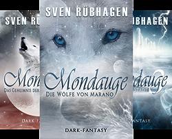 Mondauge (Reihe in 3 Bänden) von  Sven Rübhagen