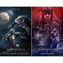 Elirium Saga (Reihe in 2 Bänden)