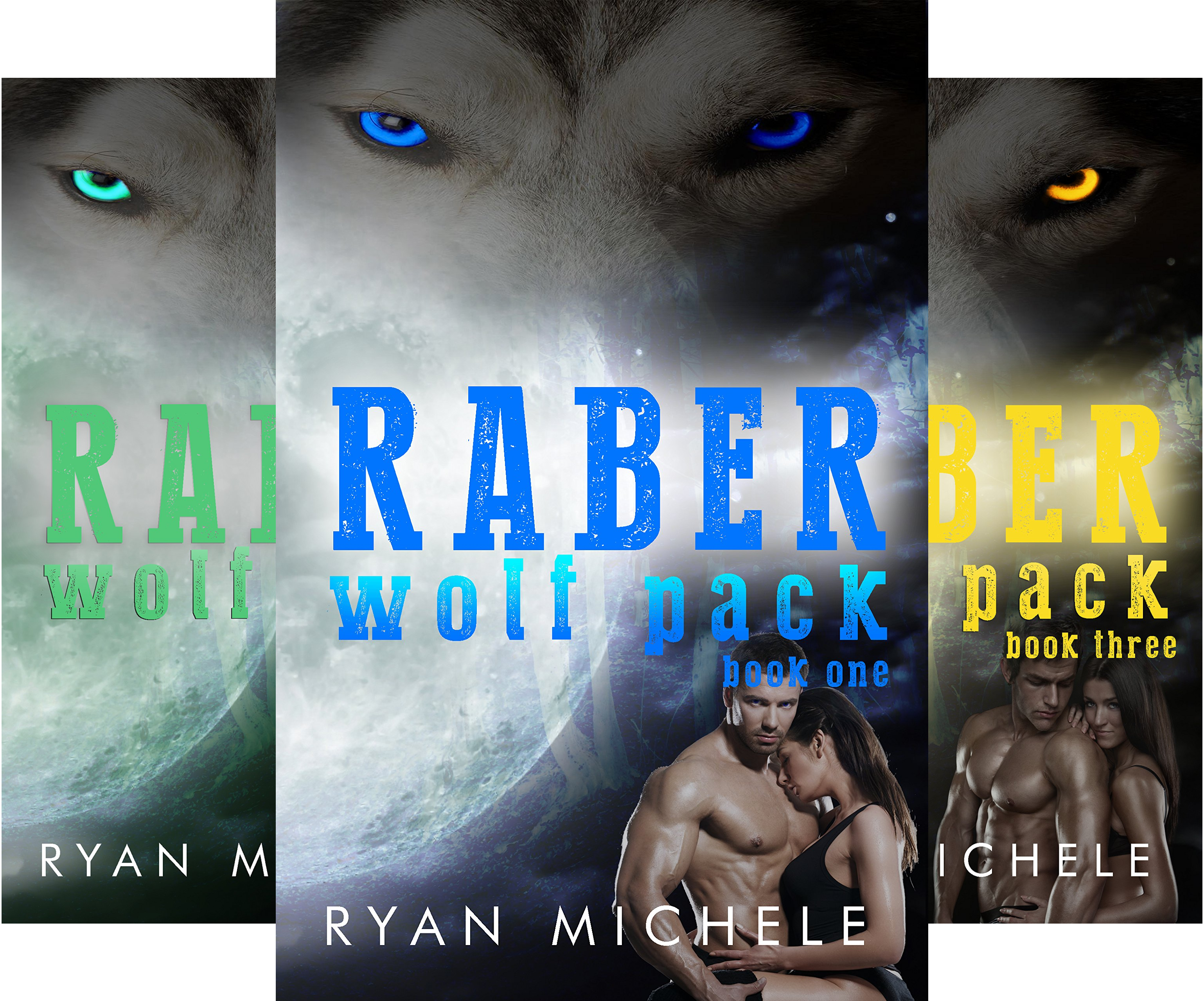 Raber Wolf Pack (3 Book Series)