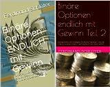 Binäre Optionen endlich mit Gewinn (Reihe in 2 Bänden)
