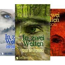 In Zwei Welten (Reihe in 3 Bänden)