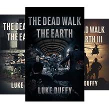The Dead Walk (4 Book Series)