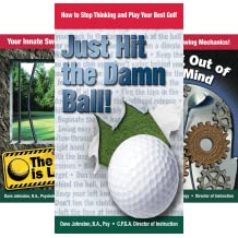 Just Hit The Damn Ball! (4 Book Series)