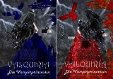 Valquiria die Vampirprincessin (Reihe in 2 Bänden)