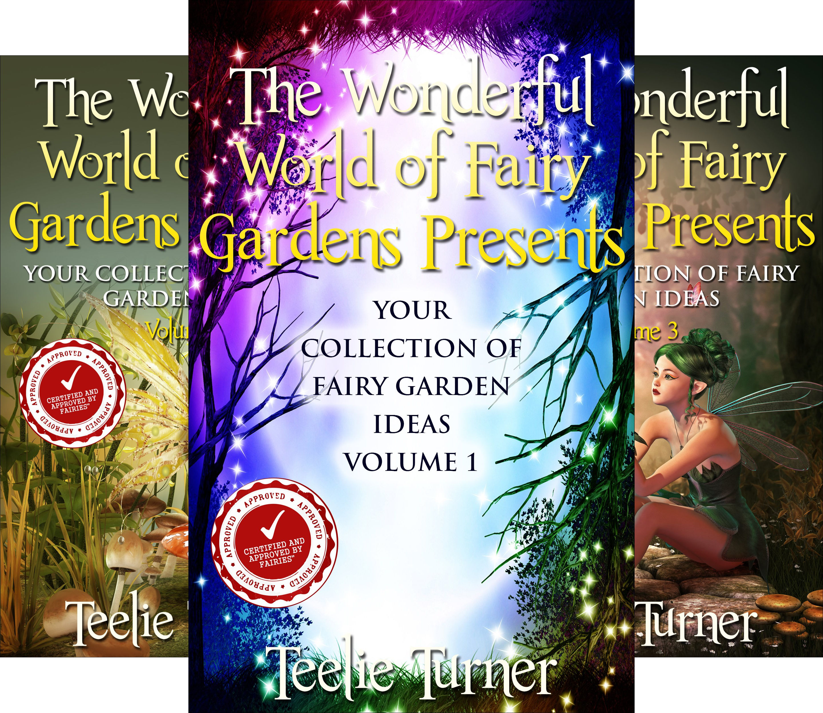 Your Collection of Magical Fairy Garden Ideas (9 Book Series)