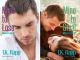 Mine to Love (2 Book Series)