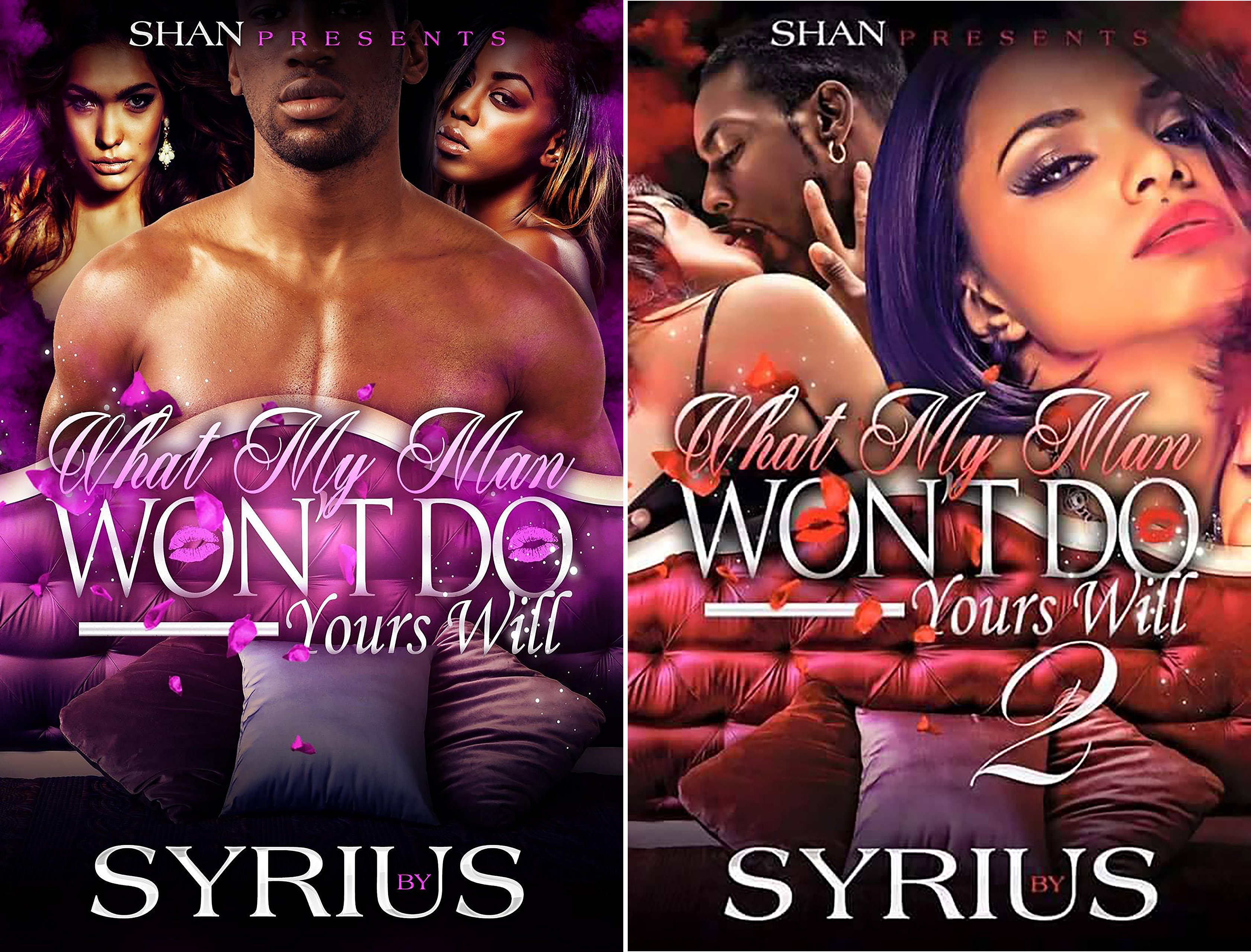 What My Man Won't Do Yours Will (2 Book Series)