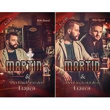 Martin und der Fluch mit den Frauen (Reihe in 2 Bänden)