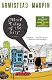 Armistead Maupin: More Tales of the City (Showtime Tie-In Edition)