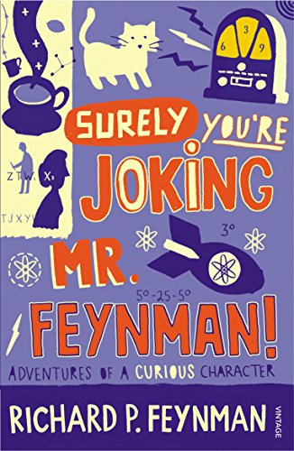 Surely You're Joking Mr Feynman — Richard P. Feynman