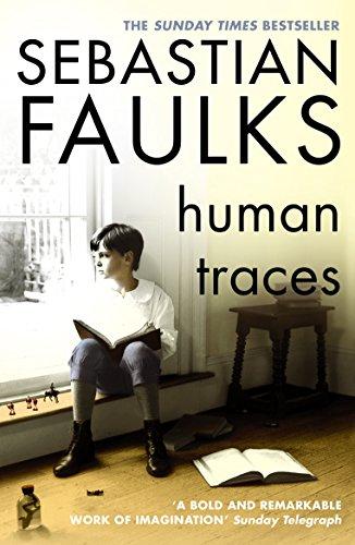 Human Traces — Sebastian Faulks