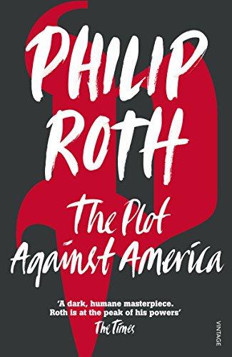 The Plot Against America — Philip Roth