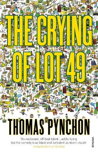 The Crying of Lot 49 — Thomas Pynchon