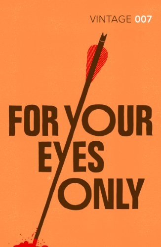 For Your Eyes Only — Ian Fleming