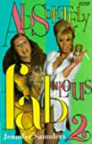 Absolutely Fabulous: The Scripts, Vol. 2