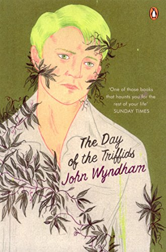 The Day of the Triffids — John Wyndham
