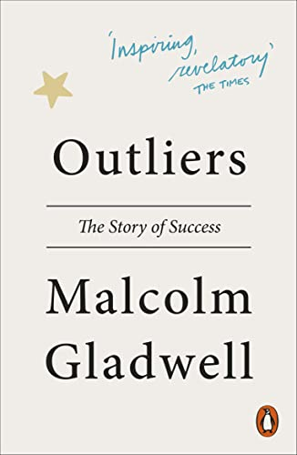 Outliers — Malcolm Gladwell