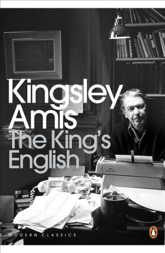The King's English — Kingsley Amis