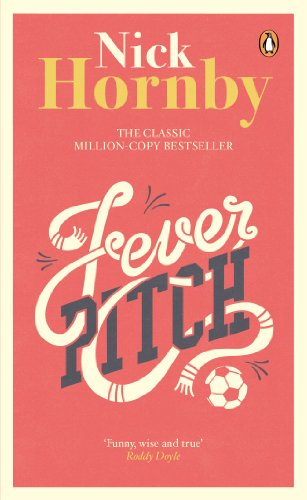 Fever Pitch — Nick Hornby