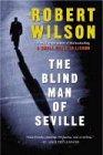 Robert Wilson: The Blind Man of Seville