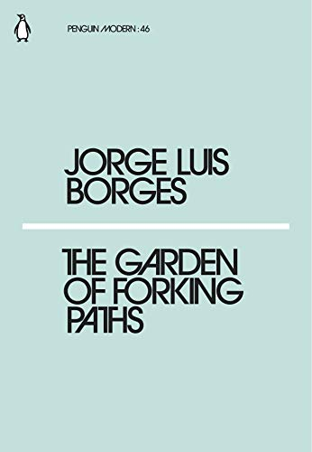 The Garden of Forking Paths — Jorge Luis Borges