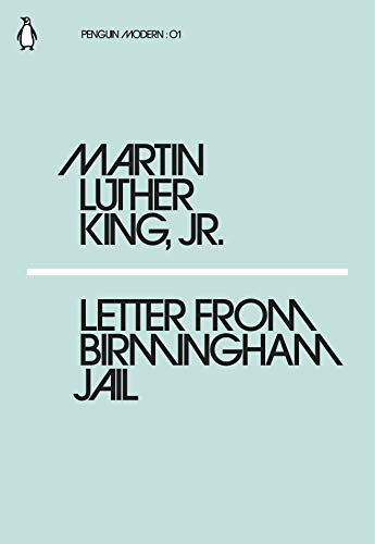 Letter from Birmingham Jail — Martin Luther King Jr.