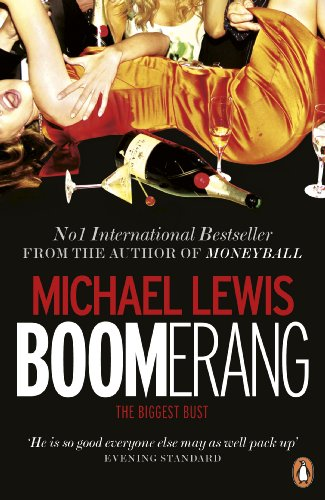 Boomerang: The Meltdown Tour — Michael Lewis