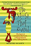 The Moose That Roared: The Story of Jay Ward, Bill Scott, a Flying Squirrel, and a Talking Moose