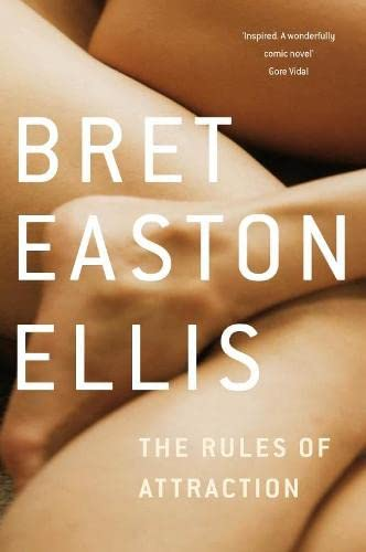 The Rules of Attraction — Bret Easton Ellis