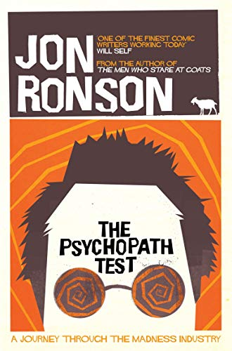 The Psychopath Test — Jon Ronson