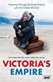 A Journey Through the British Empire with Victoria Wood