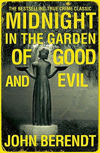 Midnight in the Garden of Good and Evil — John Berendt