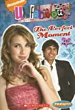 Unfabulous: The Perfect Moment (With Poster)