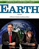 with Jon Stewart Presents Earth: A Visitor's Guide to the Human Race