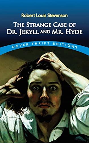 The Strange Case of Dr. Jekyll and Mr. Hyde — Robert Louis Stevenson