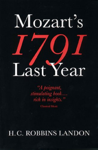 1791: Mozart's Last Year — H. C. Robbins Landon