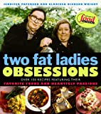 Two Fat Ladies Obsessions : Obsessions