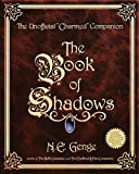The Book of Shadows - The Unofficial Charmed Companion.