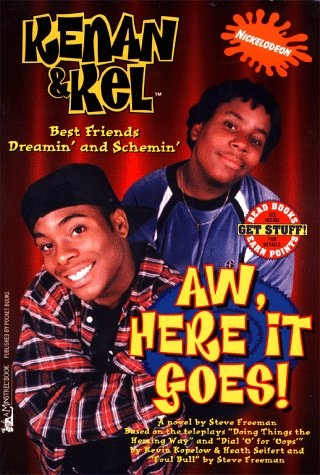 Aw, Here It Goes! (Kenan and Kel)