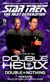 [Double Helix 5: Double or Nothing]