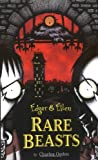 Rare Beasts (Bd. 1)
