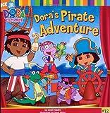 Dora the Explorer 8x8: Dora's Pirate Adventure