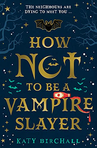 How Not To Be A Vampire Slayer