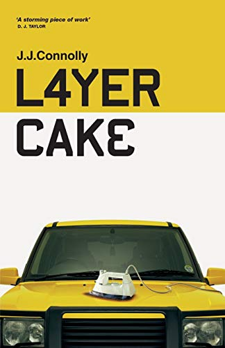 Layer Cake — J.J. Connolly
